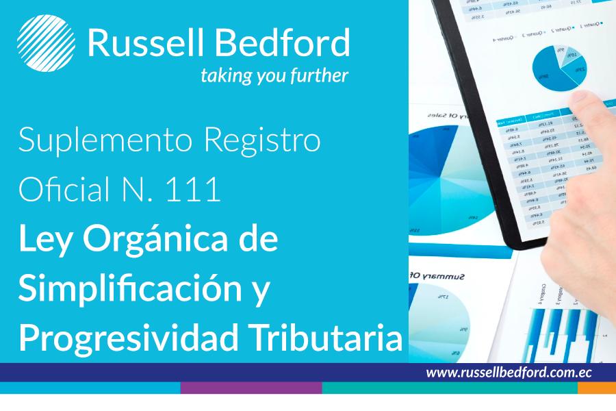 Registro Oficial No.111, el martes 31 de diciembre de 2019, se publicó la Ley Orgánica de Simplificación y Progresividad Tributaria
